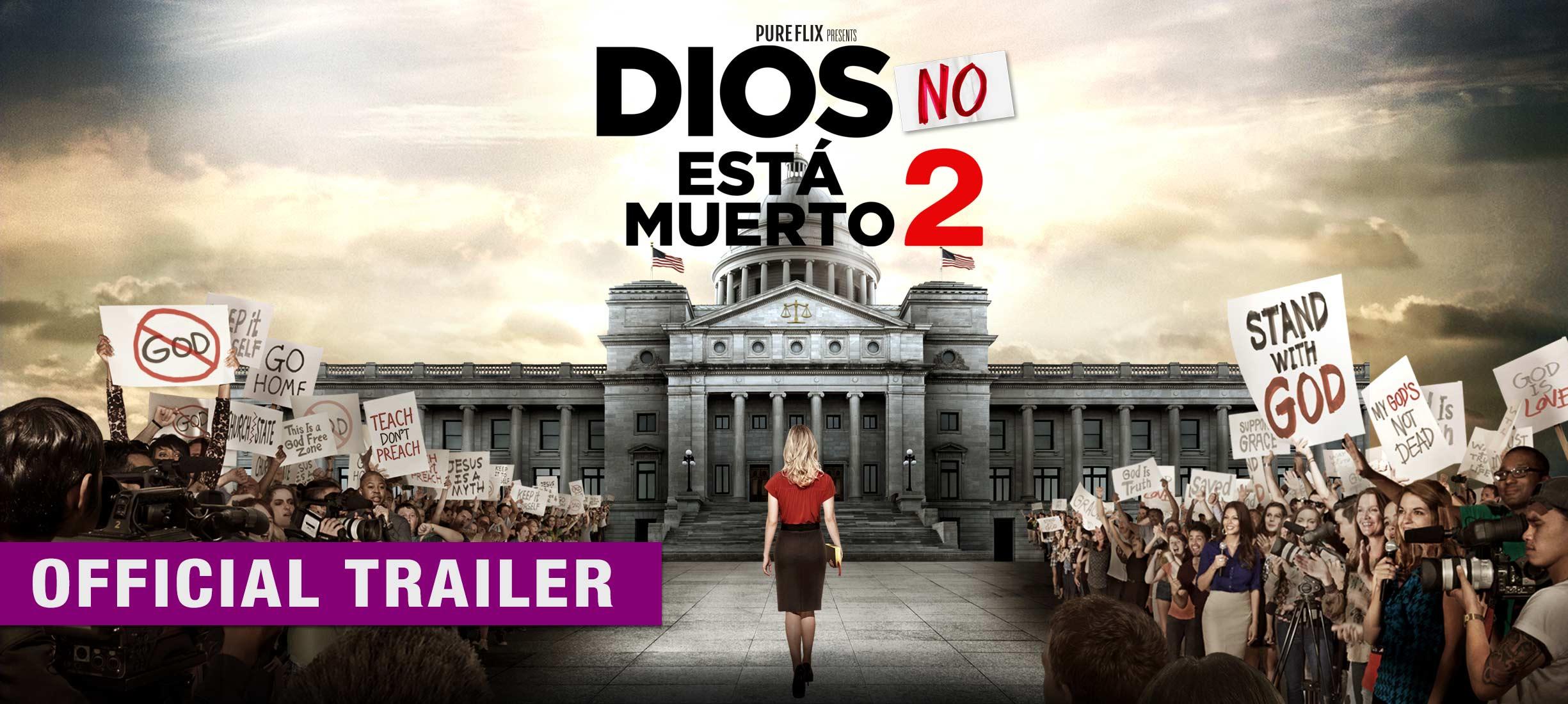 Dios no está muerto 2: Trailer