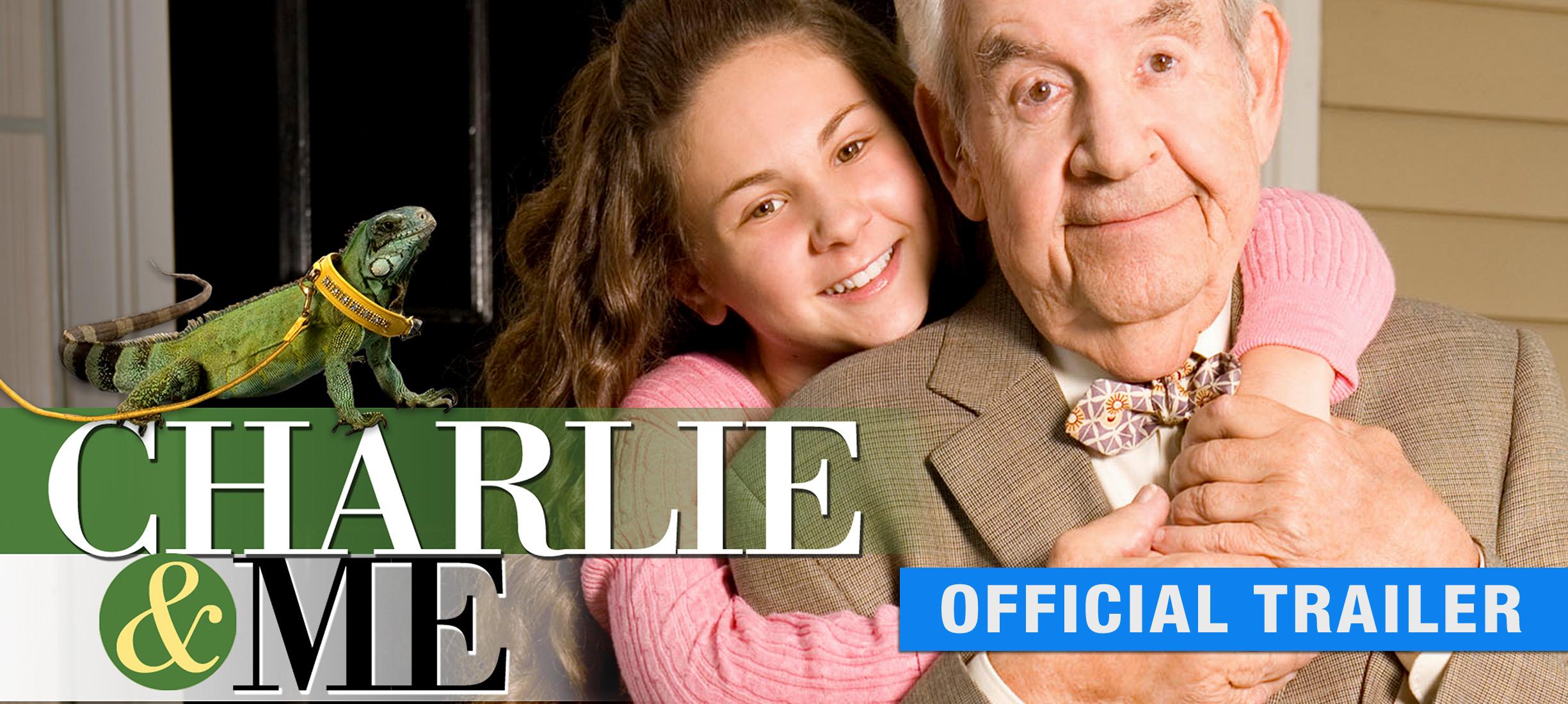 Charlie & Me: Trailer
