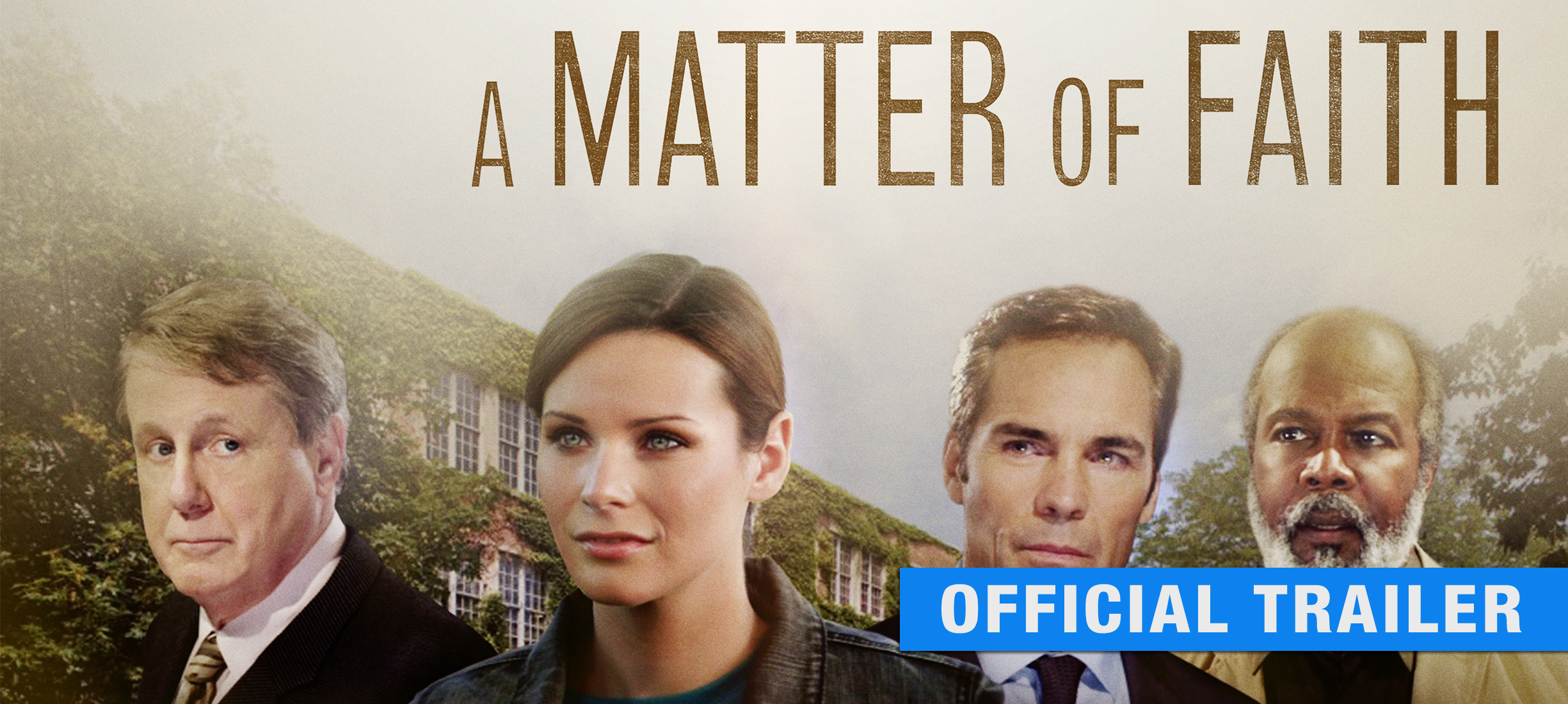 A Matter of Faith: Trailer