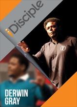 iDisciple: Derwin L. Gray