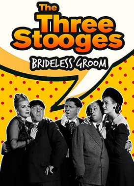 Three Stooges - Brideless Groom