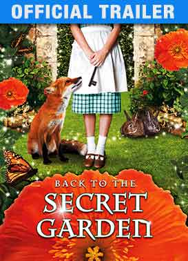 Back to the Secret Garden: Trailer