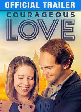 Courageous Love: Trailer