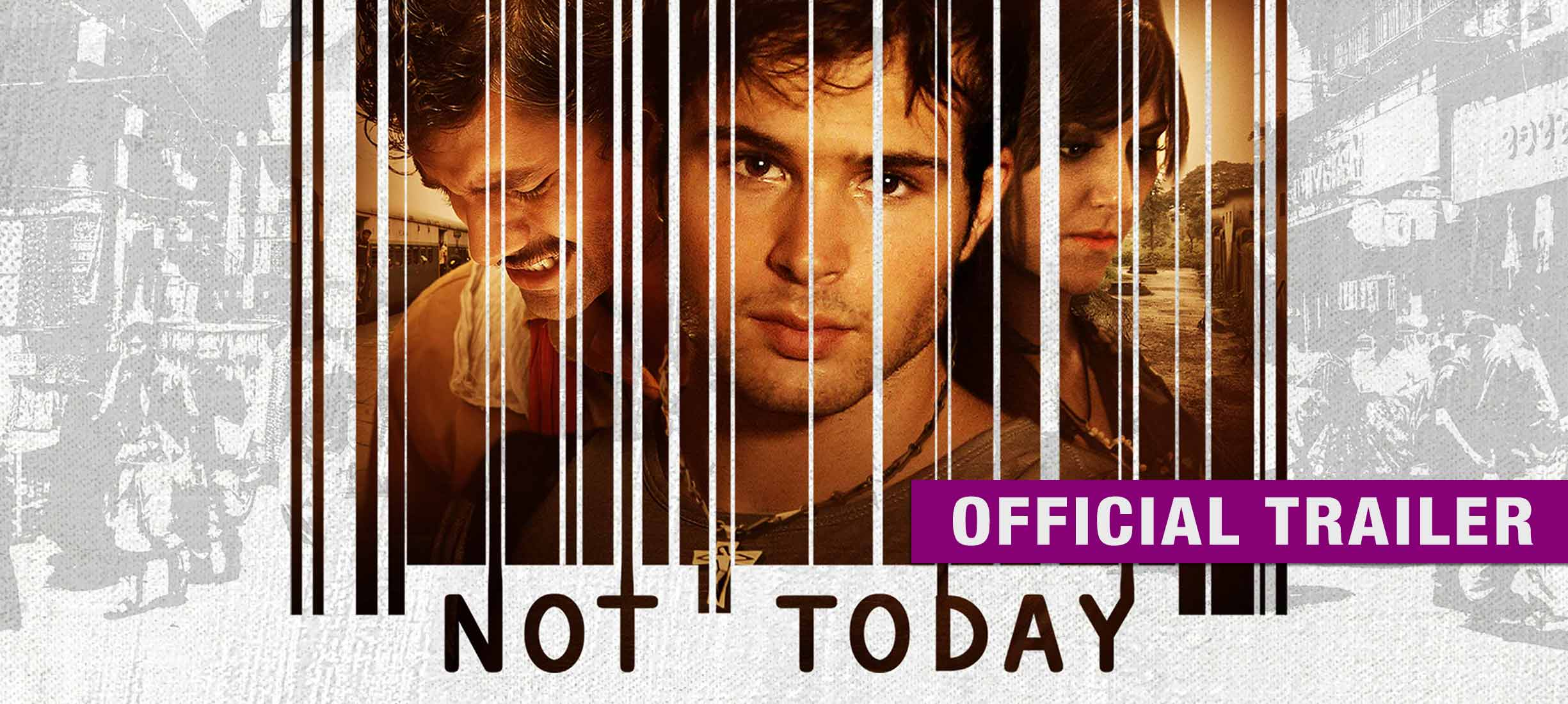 Not Today: Trailer