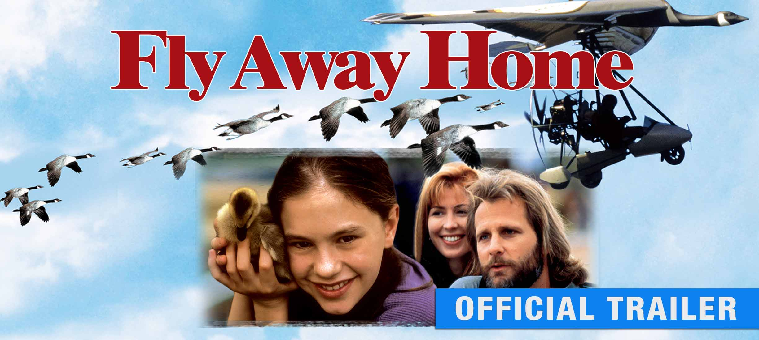 Fly Away Home: Trailer