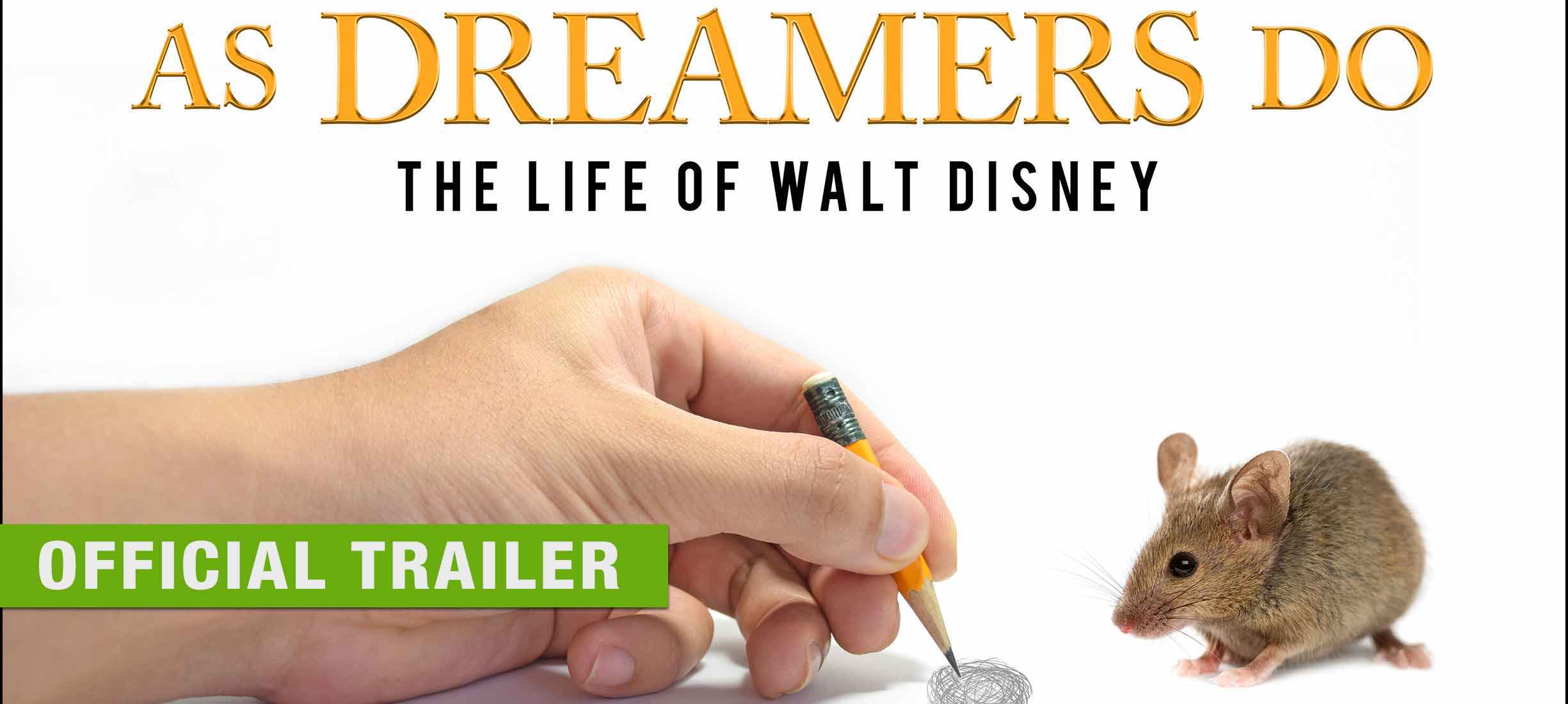As Dreamers Do - Official Trailer