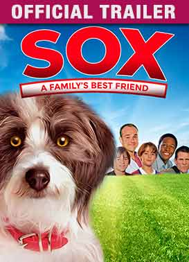Sox: A Family's Best Friend - Official Trailer