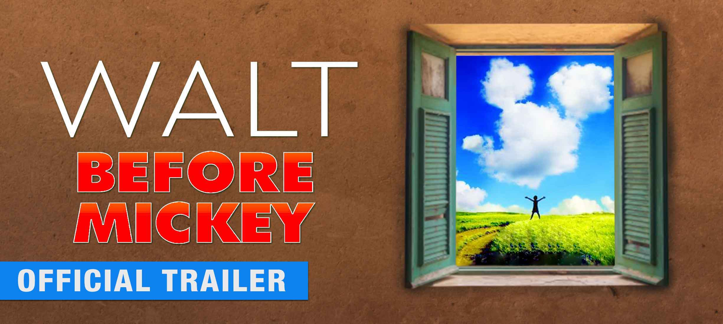Walt Before Mickey - Official Trailer