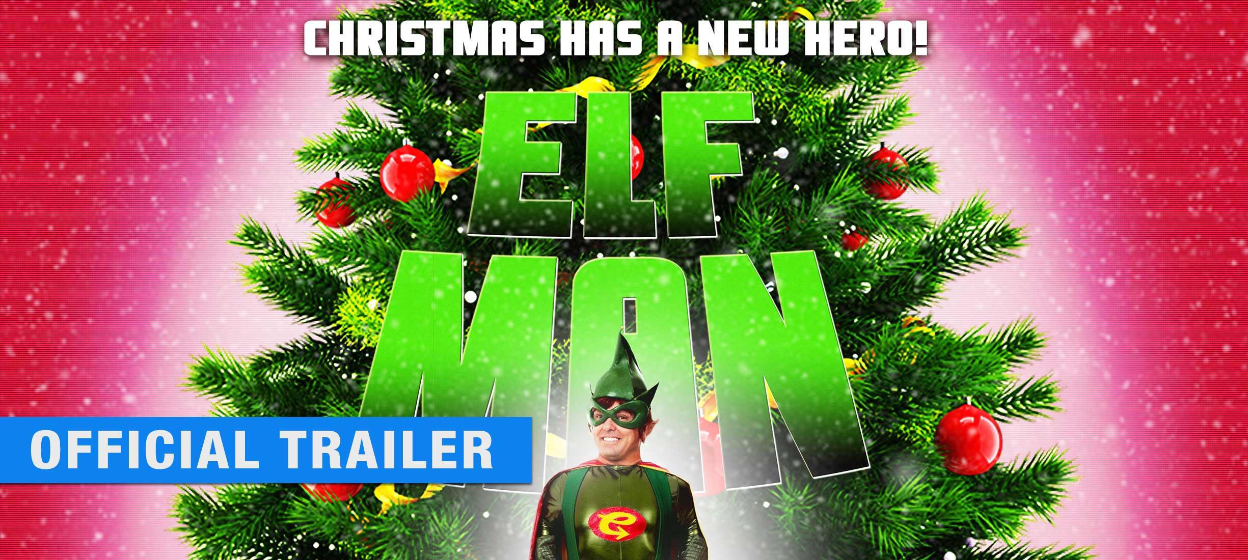 Elf-Man - Official Trailer