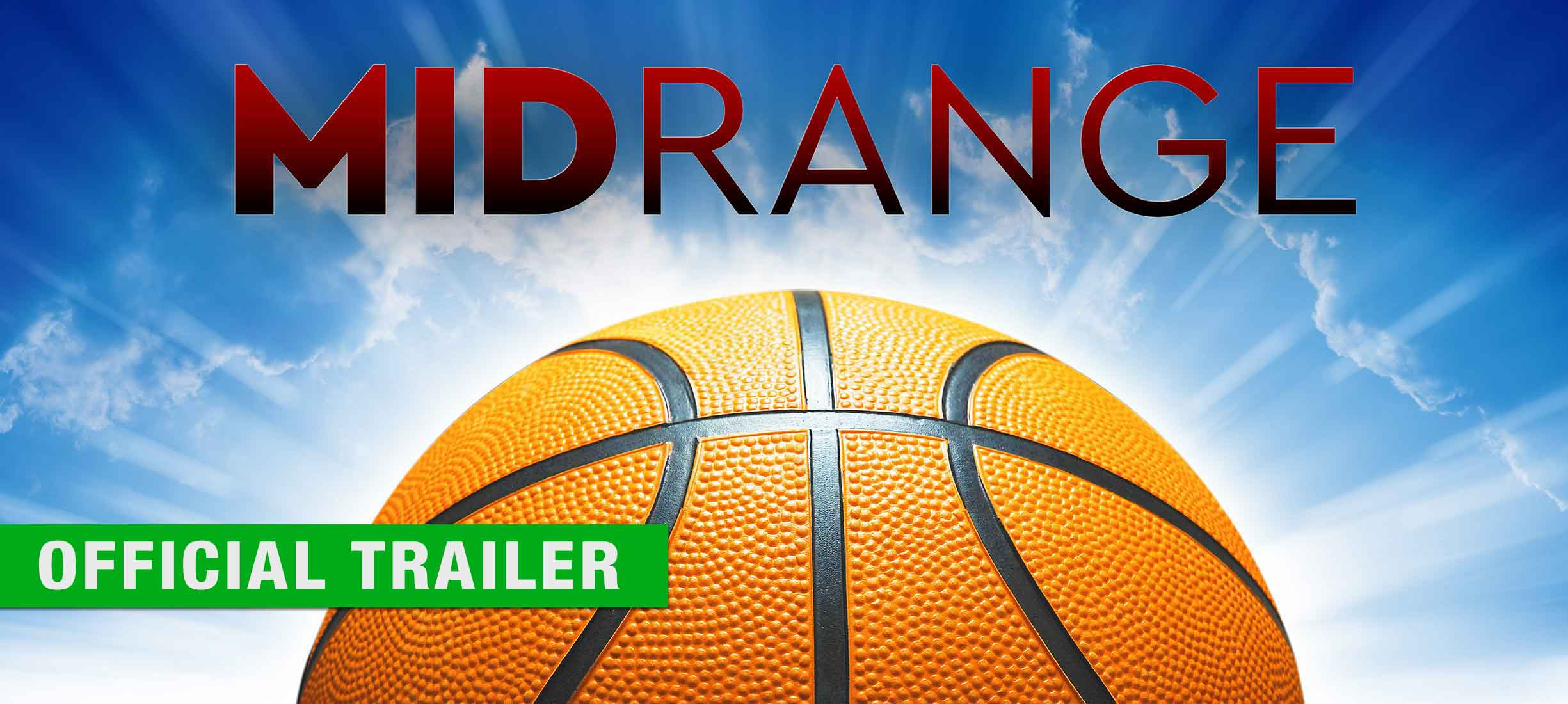 Midrange - Official Trailer