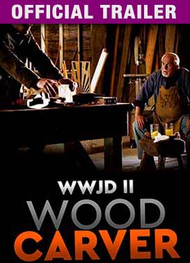 WWJD II: The Woodcarver - Official Trailer