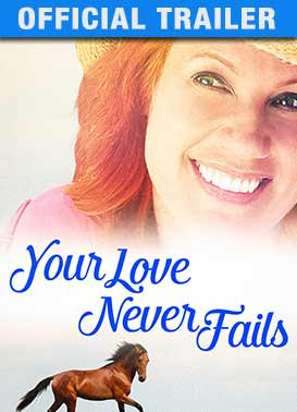 Your Love Never Fails - Official Trailer
