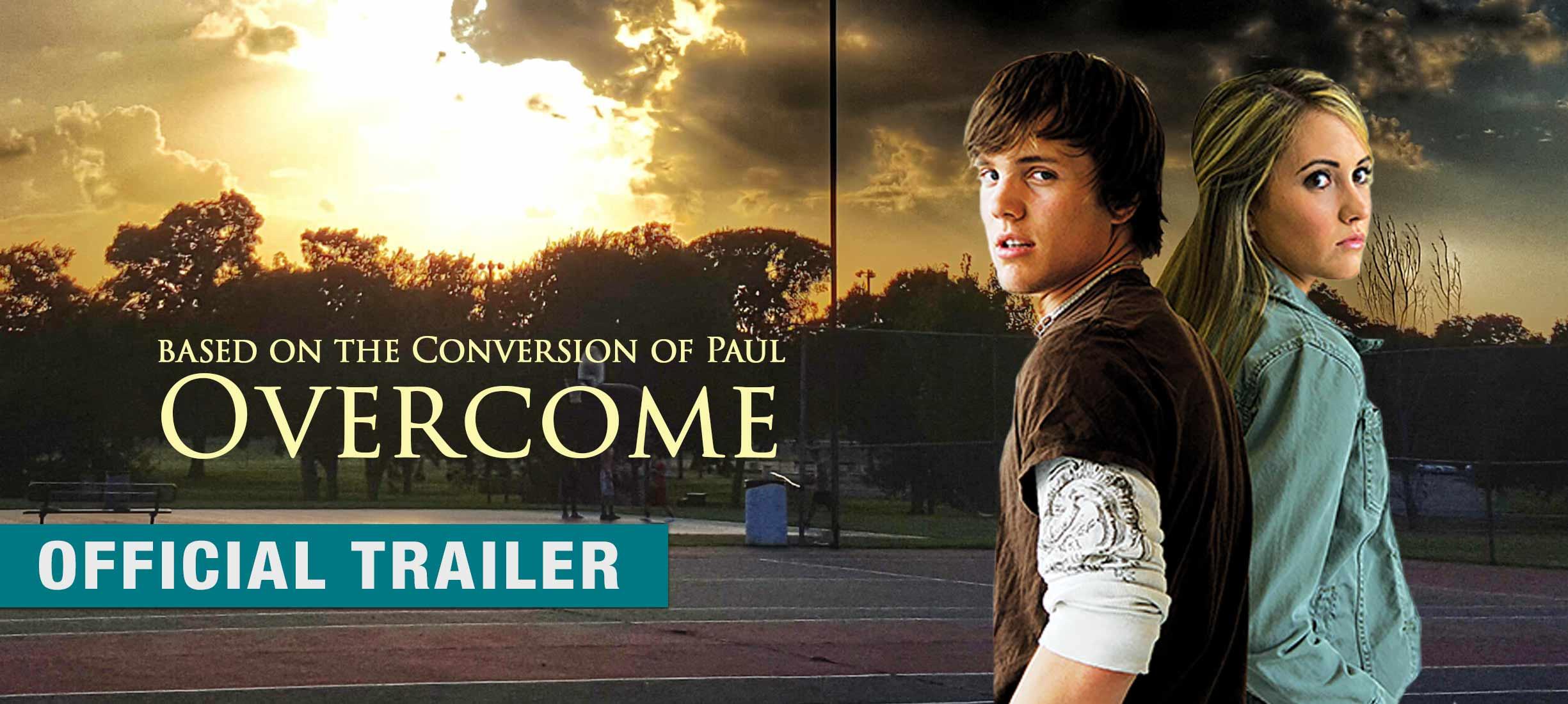 Overcome: Trailer