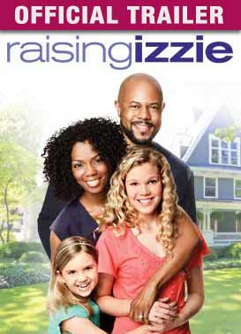 Raising Izzie: Trailer