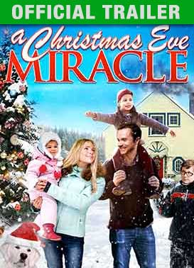 A Christmas Eve Miracle: Trailer