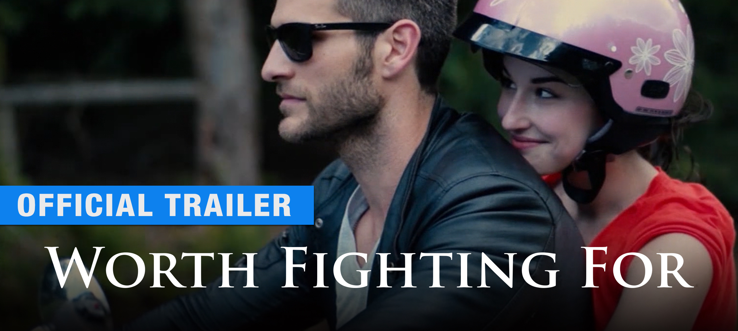 Worth Fighting For: Trailer