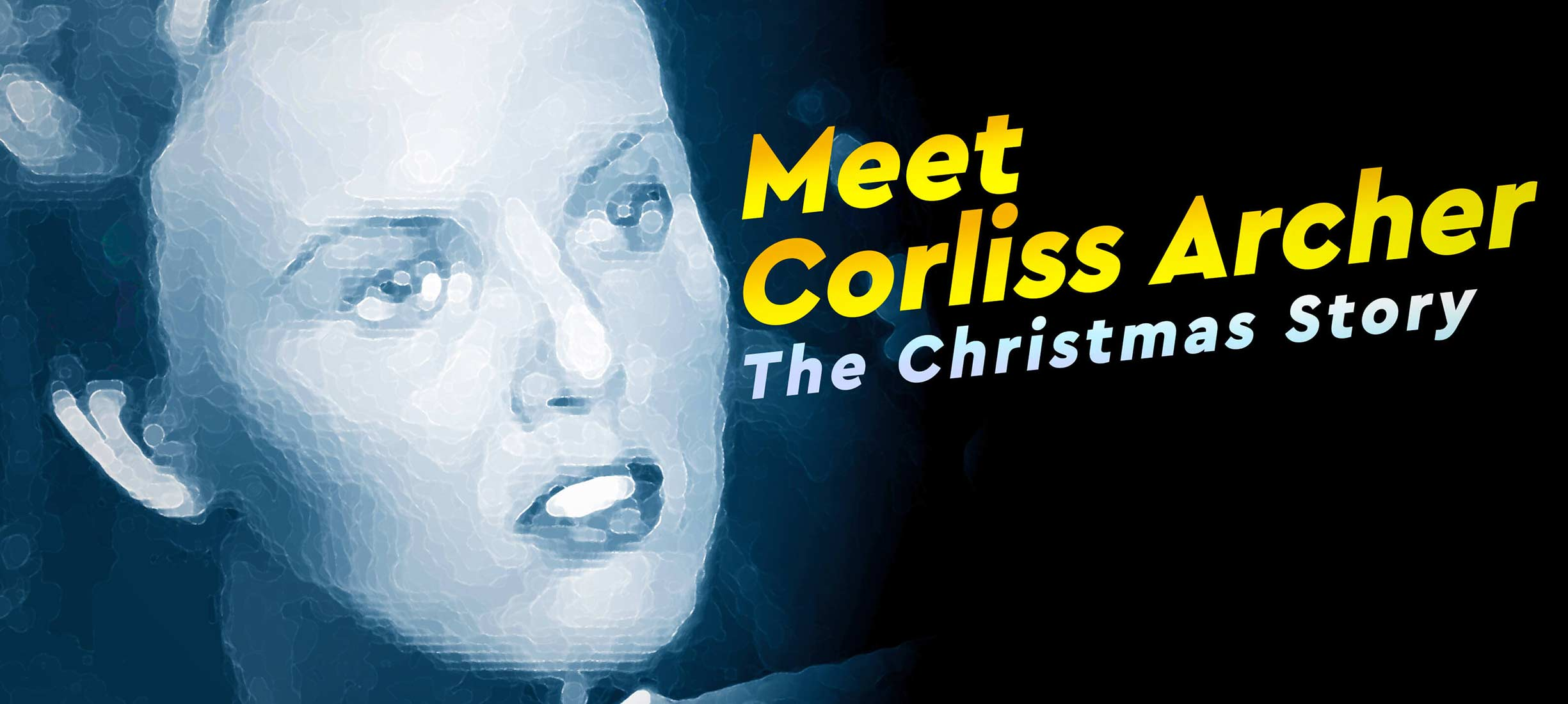meet corliss archer the christmas story - A Christmas Story Watch Online
