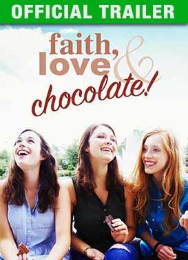 Faith, Love & Chocolate: Trailer