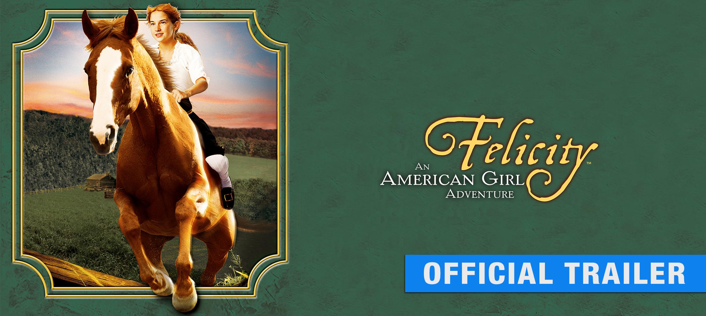 Felicity: An American Girl Adventure: Trailer