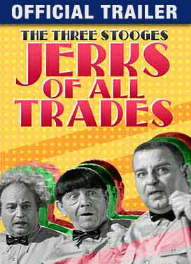 Jerks of All Trades: Trailer