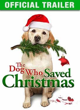 The Dog Who Saved Christmas: Trailer