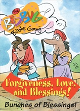 Bedbug Bible Gang: Forgiveness, Love and Blessings - Bunches of Blessings!