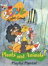 Bedbug Bible Gang: Plants and Animals - Playful Plants