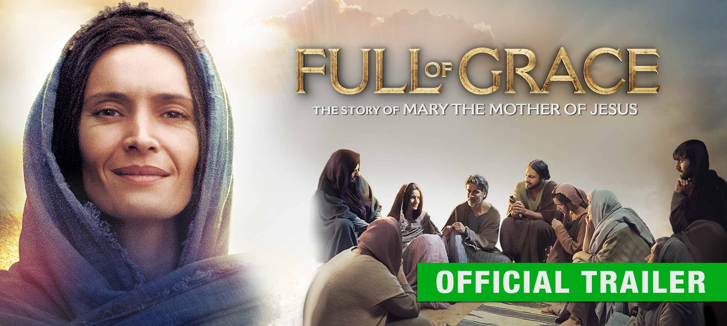 Full of Grace: Trailer