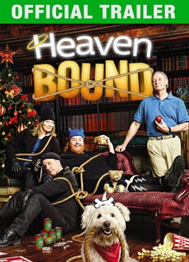 Heaven Bound: Trailer