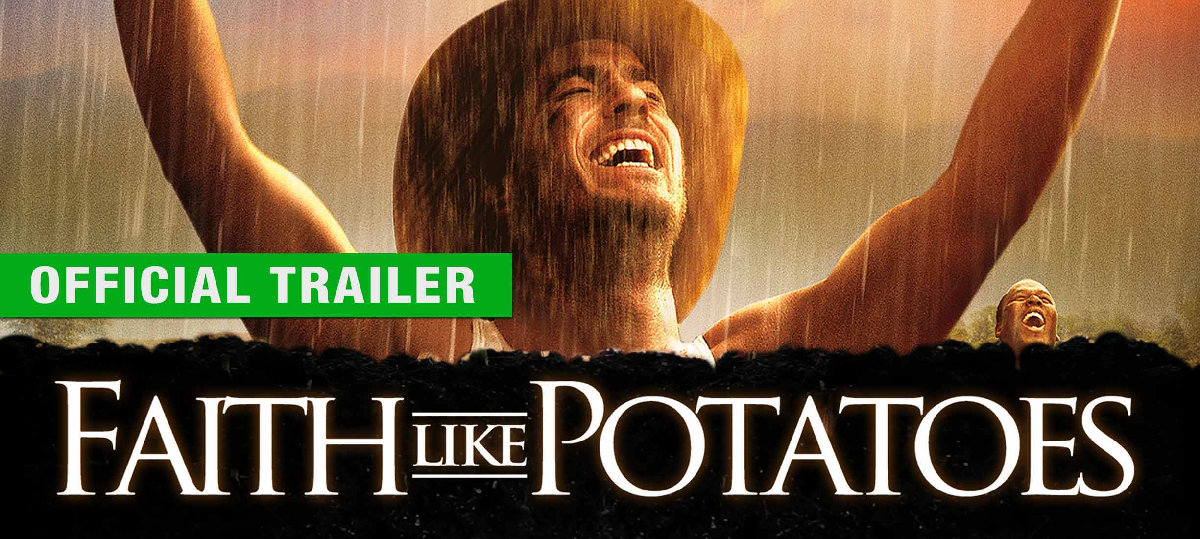 Faith Like Potatoes: Trailer