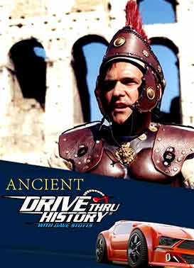 Drive Thru History: Ancient