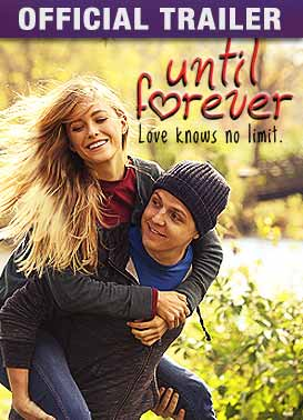 Until Forever Official Trailer