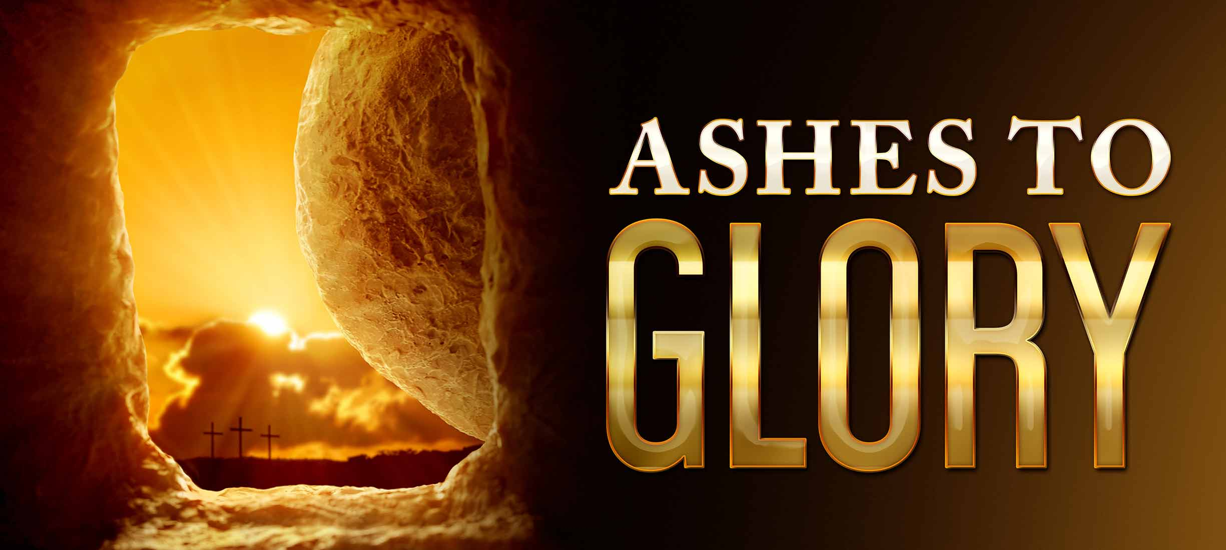 Ashes to Glory: An Easter Devotional