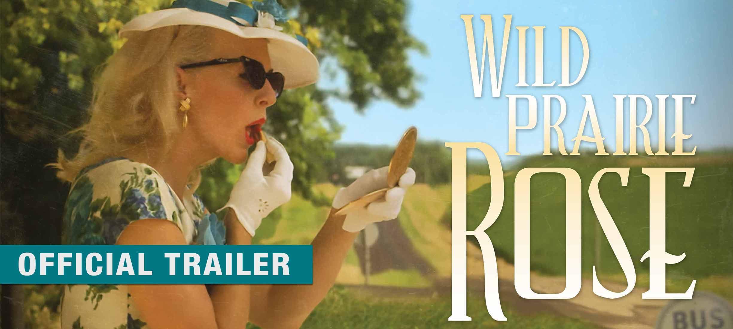 Wild Prairie Rose: Trailer