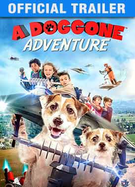 A Doggone Adventure: Trailer