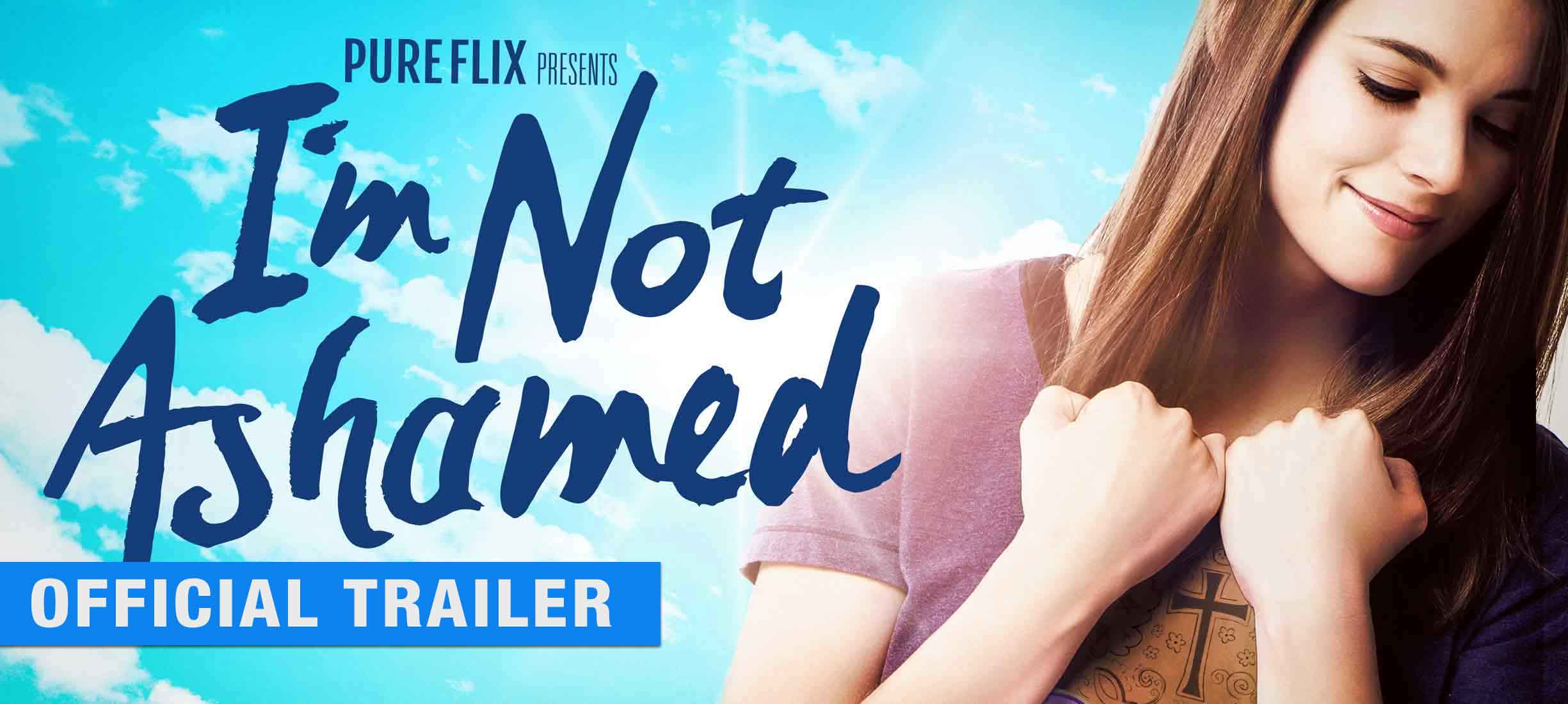 I'm Not Ashamed: Trailer