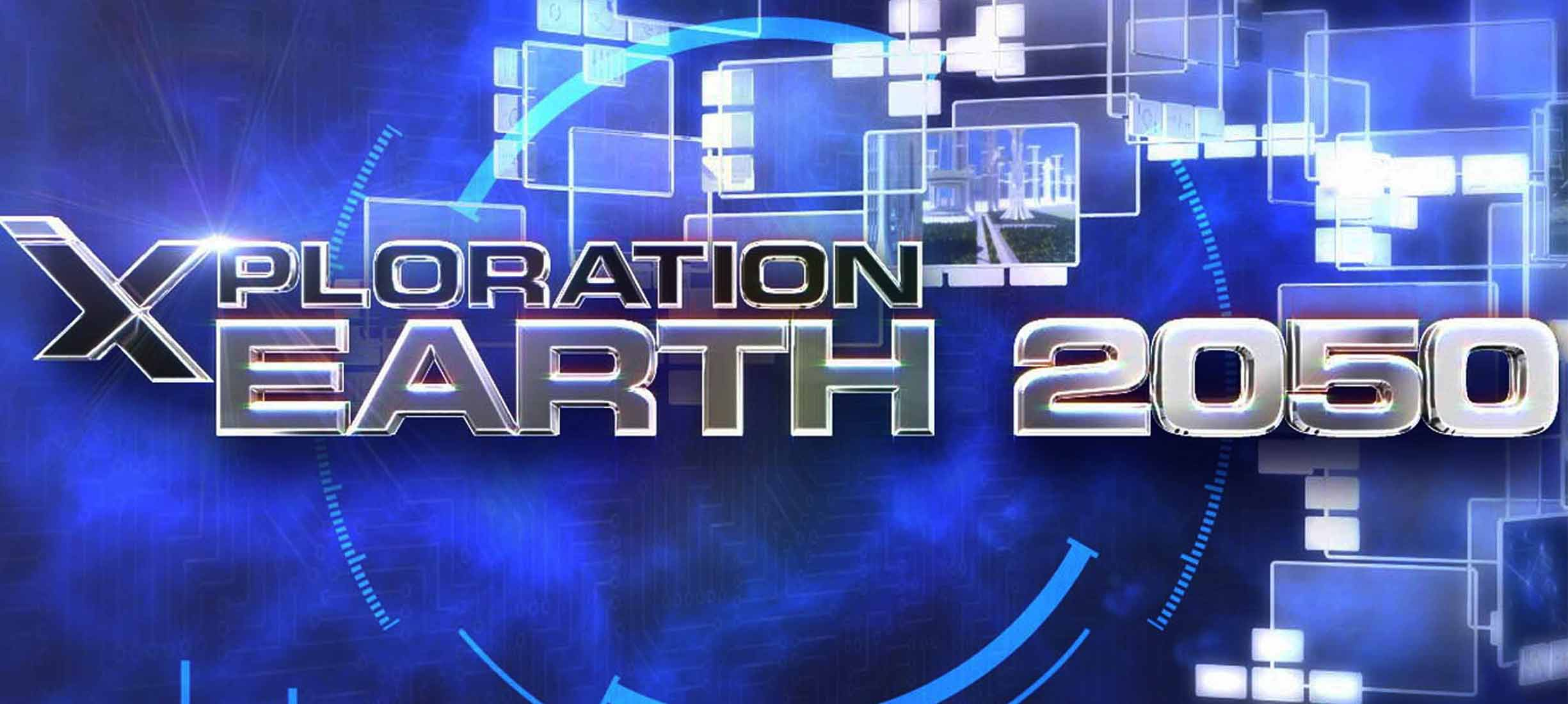 """Watch Xploration: Earth 2050 """"Humans Adapt to the Future ..."""
