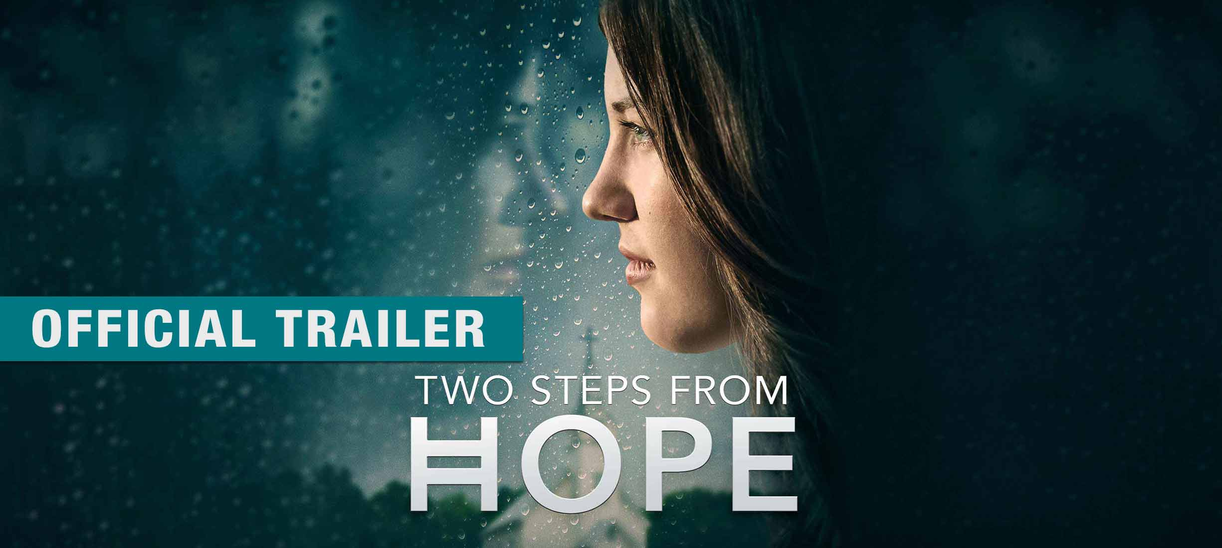 Two Steps From Hope: Trailer