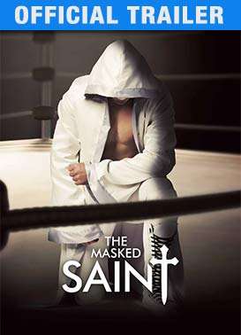 The Masked Saint: Trailer