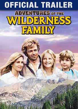 Adventures of the Wilderness Family: Trailer