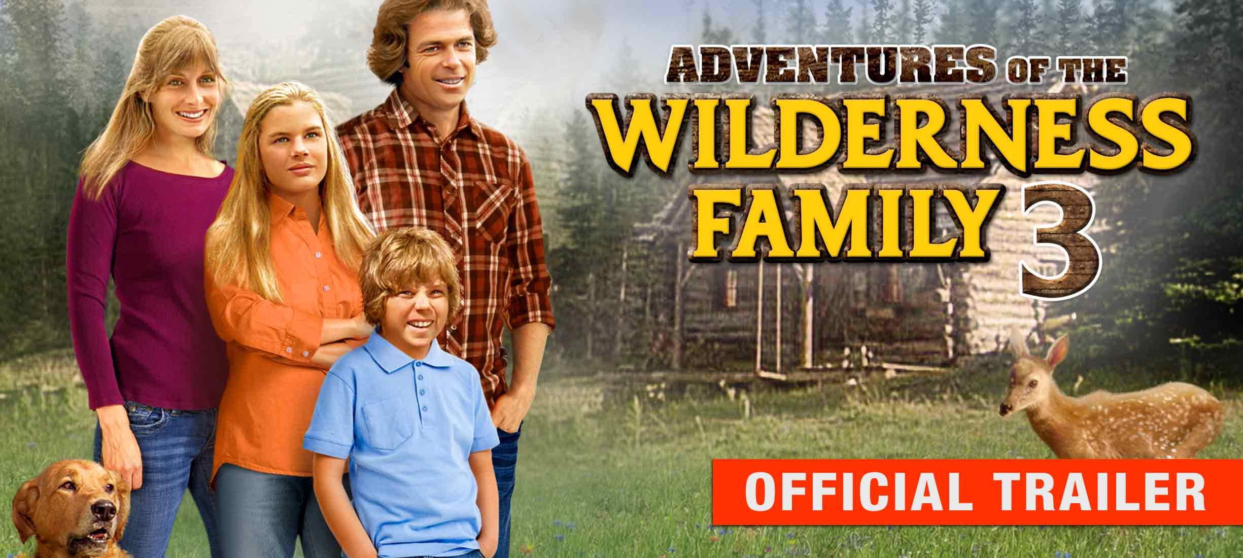 Adventures of the Wilderness Family III: Trailer