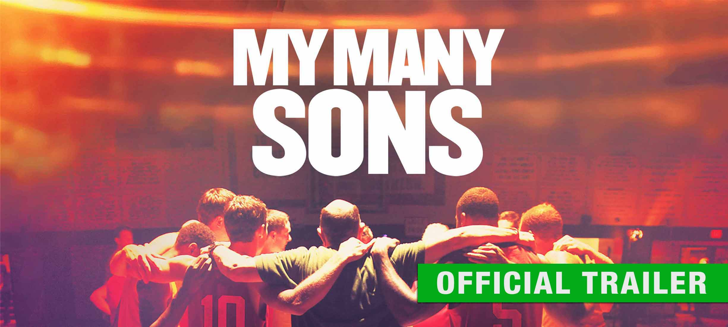 My Many Sons: Trailer