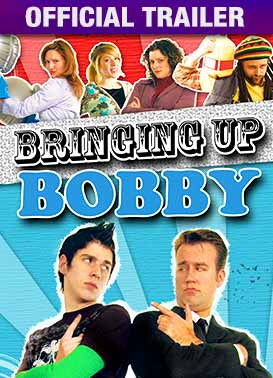 Bringing Up Bobby: Trailer