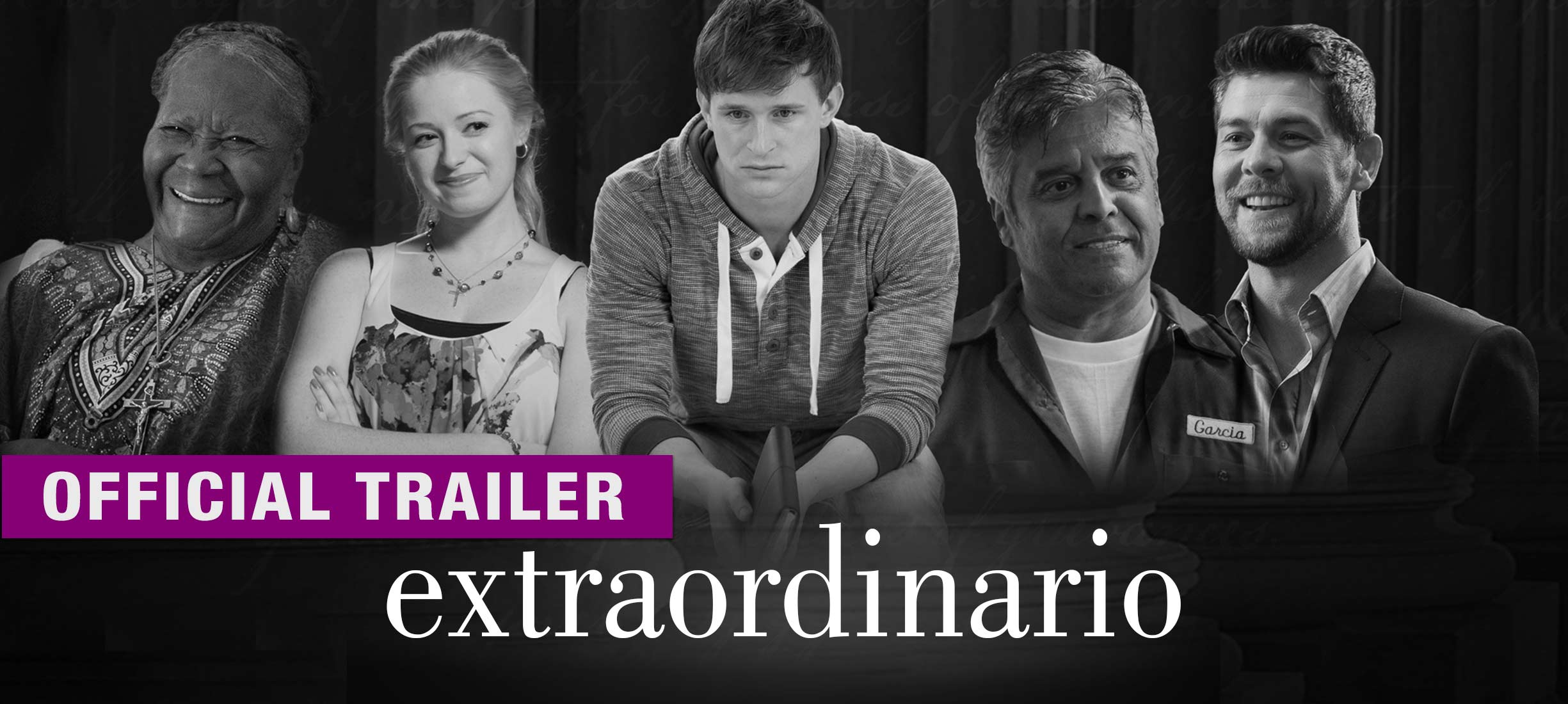 Extraordinario: Trailer