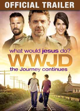 WWJD The Journey Continues: Trailer