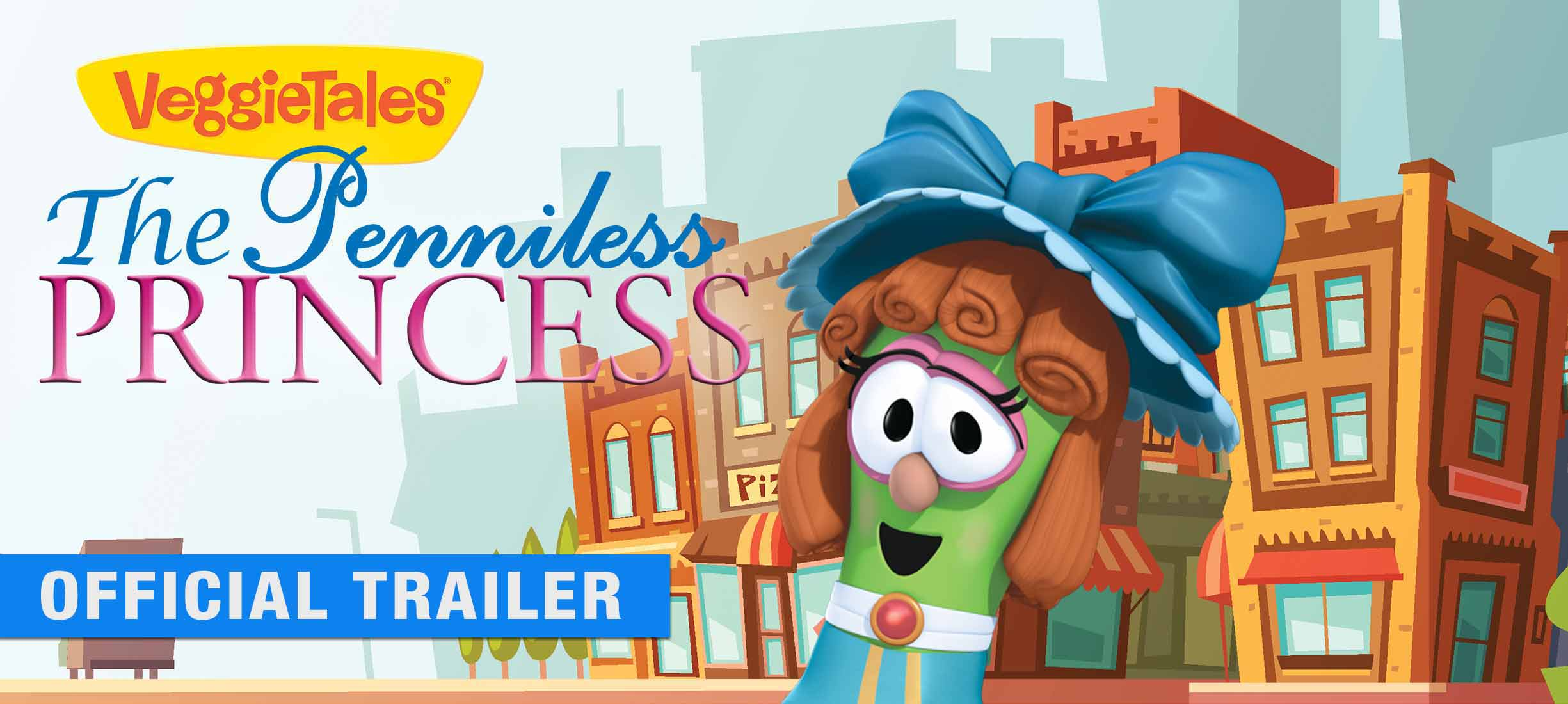 Veggie Tales: Penniless Princess - Official Trailer