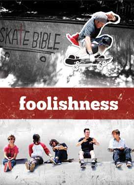 Foolishness ca