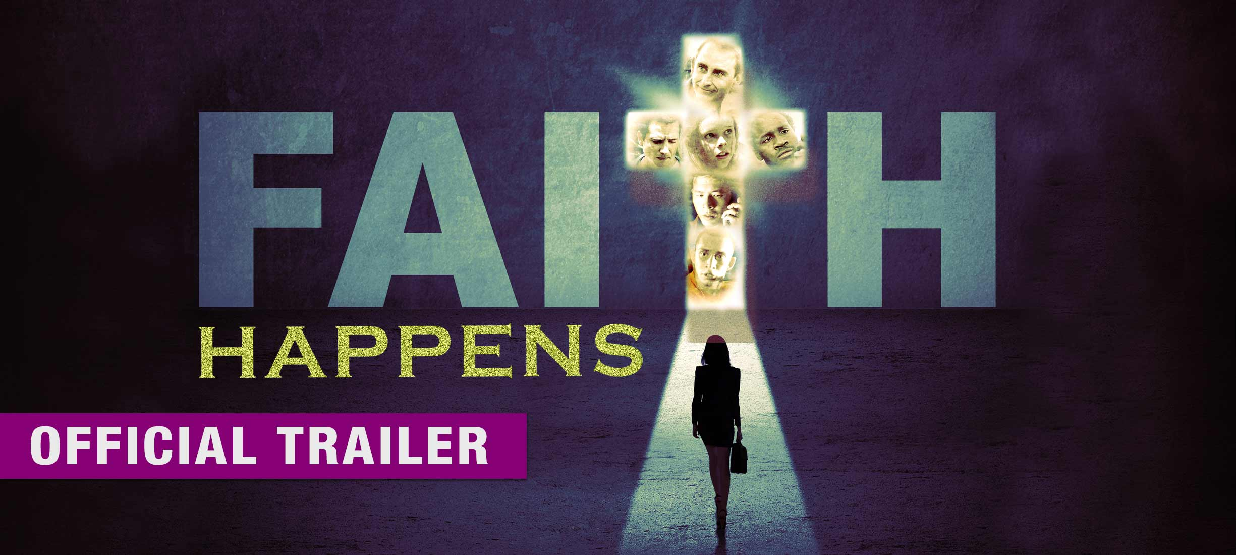 Faith Happens: Trailer