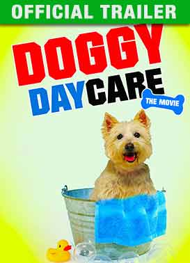Doggy Daycare - Official Trailer