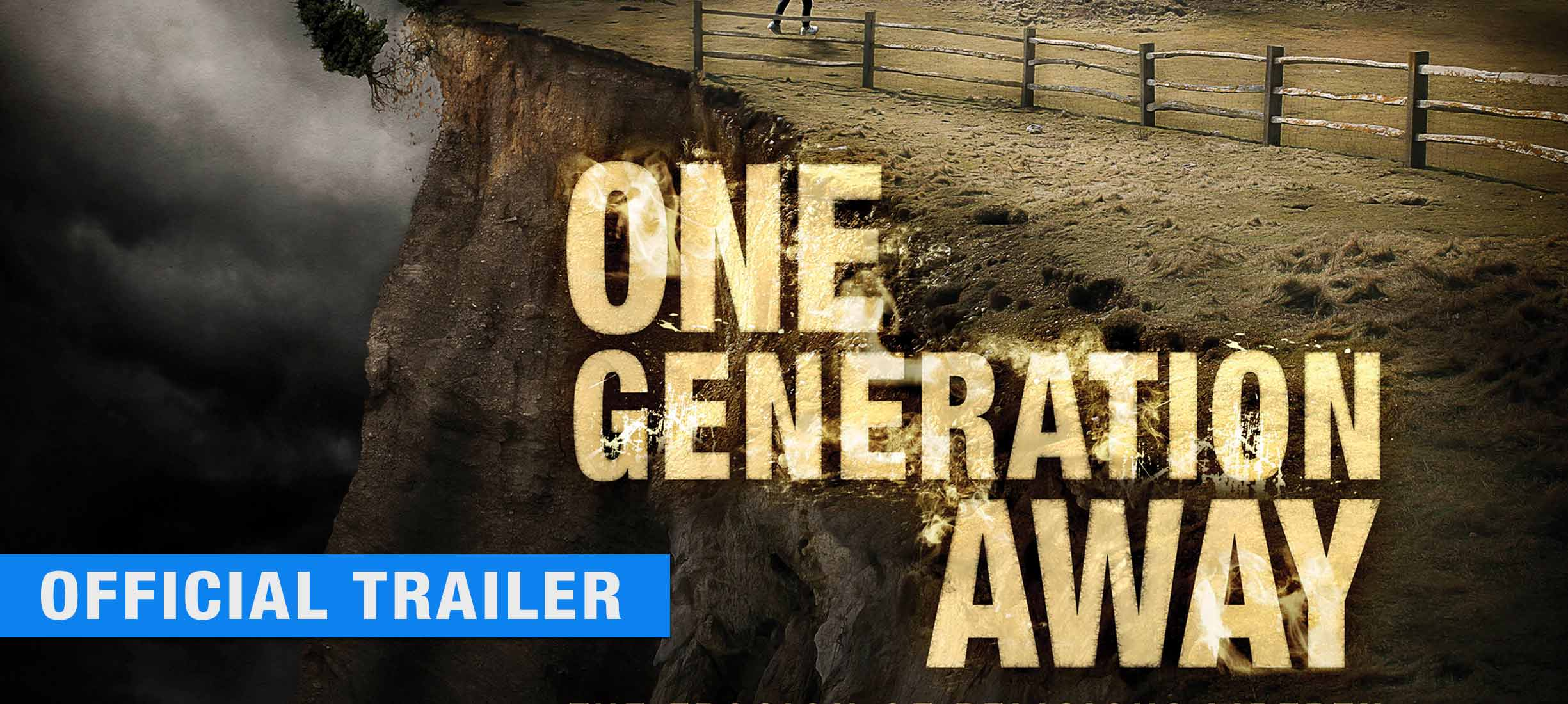 One Generation Away: Trailer